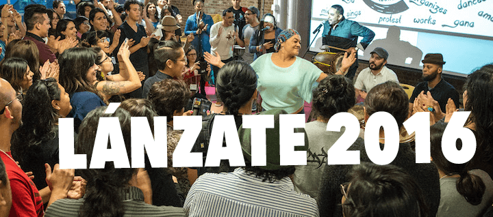 Lánzate 2016 - Mijente Gathering in December (otra vez!)