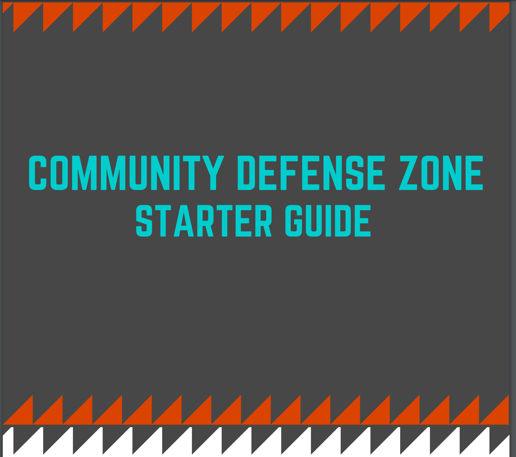 Community Defense Zone Guide