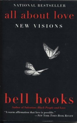 """10 Powerful Quotes from bell hooks' """"All About Love"""" « Mijente"""