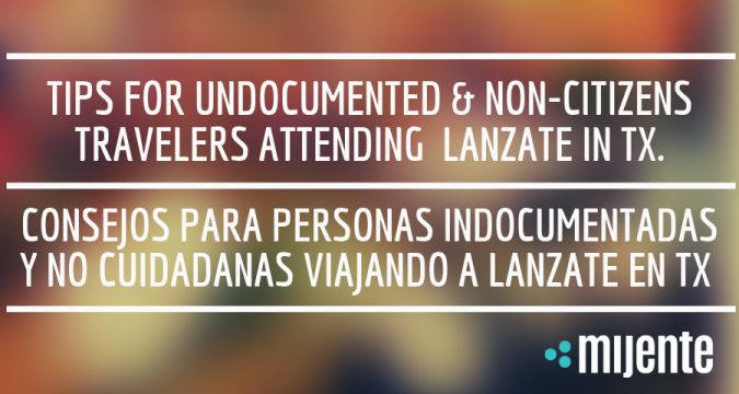Tips for Undocumented and Non-Citizen Travelers Attending
