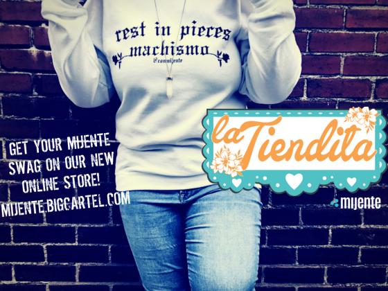 2c19c3c732d9f Get Your Mijente Swag at La Tiendita! « Mijente